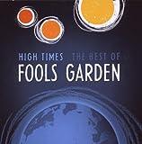 High Times- Best of Fool's Garden