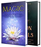 Magic and Moon Spells: The Ultimate Guide to