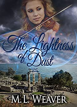 The Lightness of Dust (The Meronymy Book 1) by [Weaver, M.L.]