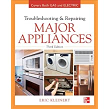 Troubleshooting and Repairing Major Appliances (Electronics)