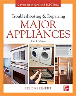 Troubleshooting and Repairing Major Appliances por [Kleinert, Eric]