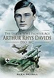 Brief Glory: The Life of Arthur Rhys Davids DSO MC