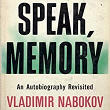 Speak Memory : An Autobiography Revisited Audiobook by Vladimir Nabokov Narrated by Stefan Rudnicki