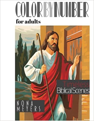 Book Color By Number For Adults: Timeless Biblical Scenes