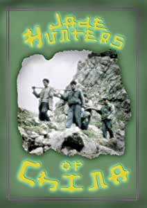 Jade Hunters of China (institutions)