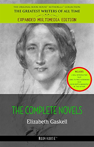 Elizabeth Gaskell: The Complete Novels