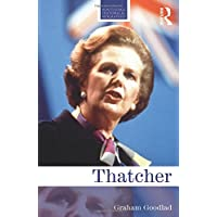 Thatcher (Routledge Historical Biographies)