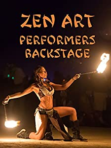 Zen Art Performers Backstage
