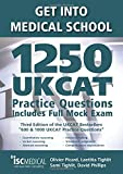 img - for Get into Medical School - 1250 UKCAT Practice Questions. Includes Full Mock Exam book / textbook / text book
