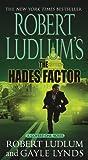 Robert Ludlum's The Hades Factor: A Covert-One Novel