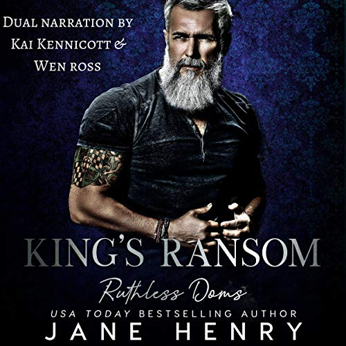 King's Ransom: A Dark Bratva Romance: Ruthless Doms