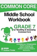 Common Core Middle School Workbook Grade 7 (Middle School Common Core Workbooks) (Volume 2) Paperback