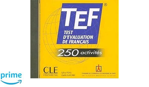 TEF - test d'evaluation de francais -250 activités - CD