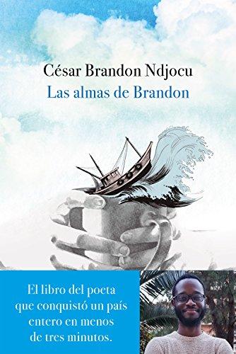 Las almas de Brandon (ESPASAesPOESÍA) por César Brandon Ndjocu