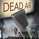 Dead Air | Scott Overton