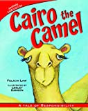 img - for Cairo the Camel: A Tale of Responsibility (Animal Fair Values (Library)) book / textbook / text book