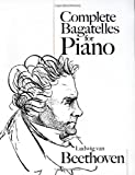 Complete Bagatelles for Piano, Ludwig van Beethoven, 0486466132