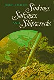 Sinkings, Salvages, and Shipwrecks, Robert Forrest Burgess, 0070089566