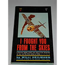 I Fought You From The Skies,