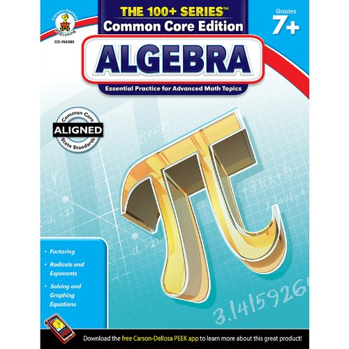 Carson Dellosa CD-704385 Algebra Book Grades 7 & Up