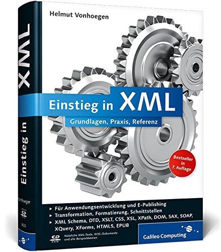 Einstieg in XML: Grundlagen, Praxis, Referenz (Galileo Computing)