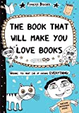 Book That Will Make You Love Books, Franoize Boucher, 0802737439