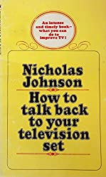 How To Talk Back To Your Television Set (A Bantam Book)