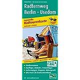Radfernweg Berlin - Usedom: Leporello Radtourenkarte mit Ausflugszielen, Einkehr- & Freizeittipps, wetterfest, reissfest, abwischbar, GPS-genau. 1:50000 (Leporello Radtourenkarte/LEP-RK)