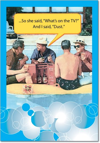 "0197 'I Said Dust' - Funny Father's Day Greeting Card with 5"" x 7"" Envelope by NobleWorks"