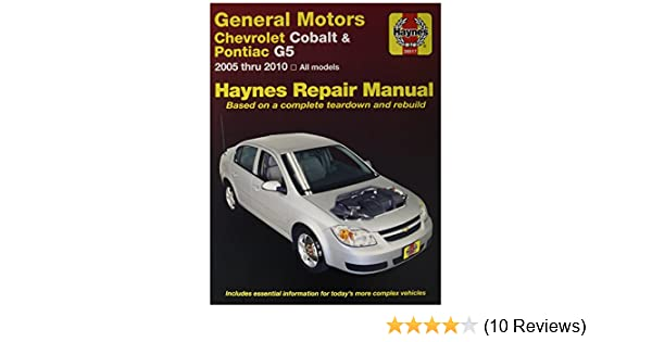 amazon com chevrolet cobalt pontiac g5 haynes repair manual 2005 rh amazon com owners manual chevy cobalt 2008 owners manual chevy cobalt 2010