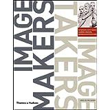 Image Makers, Image Takers ~ Anne-Celine Jaeger