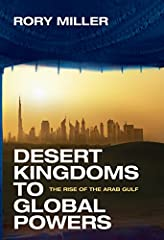 A lively analysis of the Arab Gulf states' stunning rise to global power over the last half-century and of the daunting challenges they confront today Once just sleepy desert sheikdoms, the Arab Gulf states of Saudi Arabia, Oman, the United A...