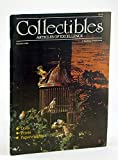img - for Collectibles (Magazine) - Articles of Excellence, Summer 1982, Vol 1, No. 3 - Gregory Perillo / James Lorimer Keirstead book / textbook / text book