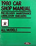 1980 Ford Car Shop Manual - Pre-Delivery/Maintenance/Lubrication/Emissions