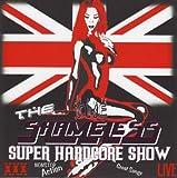 Super Hardcore Show Live