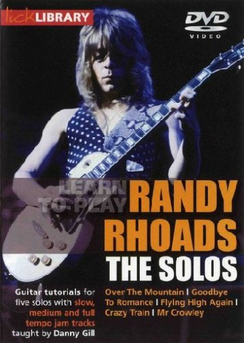Lick Library The Solos Learn To Play Randy Rhoads