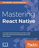 img - for Mastering React Native book / textbook / text book