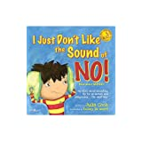 I Just Don't Like the Sound of No!: My Story About Accepting 'No' for an Answer and Disagreeing the Right Way! (BEST ME I Can Be! Book 2)