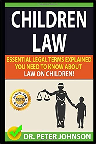 CHILDREN LAW: Essential Legal Terms Explained You Need To