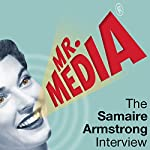 Mr. Media: The Samaire Armstrong Interview | Samaire Armstrong