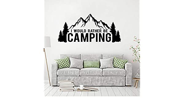 Car Window Decal Camping Lover Wall Sticker I Would Rather ...