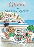 Greek Vegetarian Cooking, Alkmini Chaitow, 0892813407
