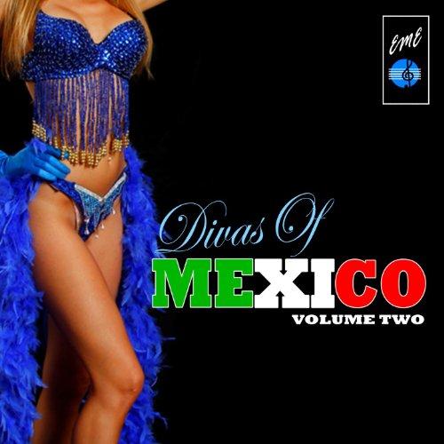 Divas Of Mexico, Vol. 2