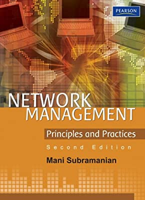 Network Management: Principles and Practices (2nd Edition)