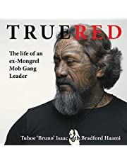 True Red: The Life of an Ex-Mongrel Mob Gang Leader