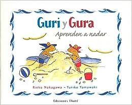 Guri Y Gura Aprenden a Nadar (Spanish Edition) (Spanish) Paperback – June 1, 2001
