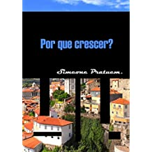 Por que crescer? (Portuguese Edition)