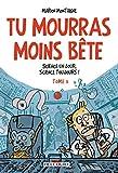 Tu mourras moins bête T03: Science un jour, science toujours ! (French Edition)