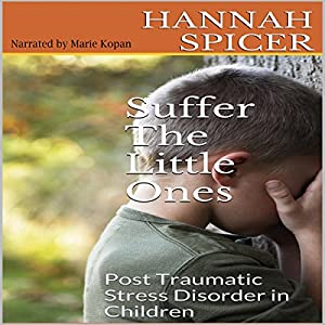Suffer the Little Ones Audiobook