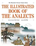 The Illustrated Book of the Analects, Chuncai Zhou, 1592650929